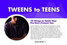 Your son is going to become a teen. What challenges will he face?