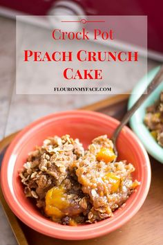 Crock Pot Peach Crunch Cake 100th #CrockPot Recipe Giveaway - Flour On My Face