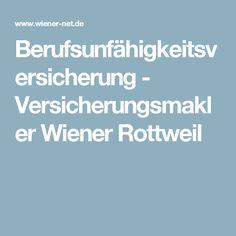 Berufsunfähigkeitsversicherung - Versicherungsmakler Wiener Rottweil