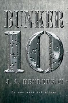 Bunker 10 by J.A. Henderson (Grades 6 & up). Something is going terribly wrong at the top secret Pinewood Military Installation, and the teenage geniuses who study and work there are about to discover a horrible truth as they lead a small military force trying to retrieve data and escape before the compound self-destructs.