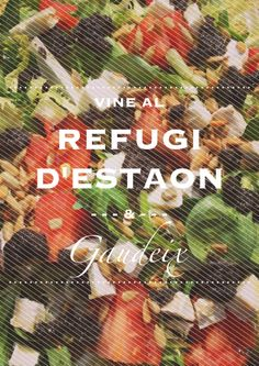 Menjar natural i saludable al Refugi d'Estaon