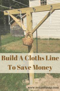 Clothes Room Money - Build A Cloths Line To Save Money Clothes Room Money - Build A Cloths Lin
