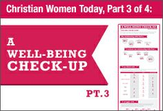 Christian Women Today, Part 3 of 4: Women Give Themselves an Emotional and Spiritual Check-up - Barna Group
