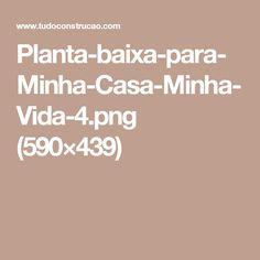 Planta-baixa-para-Minha-Casa-Minha-Vida-4.png (590×439)