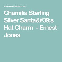 Chamilia Sterling Silver Santa's Hat Charm - Ernest Jones