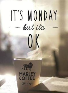 It's #Monday but It's Ok drink @MarleyCoffee Stir.It.Up. #LifeIsGood #HappyMonday