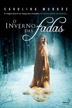 Download O Inverno das Fadas - Carolina Munhoz em ePUB mobi e PDF