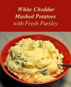 White Cheddar Mashed Potatoes with flecks of fresh parsley - a festive ...