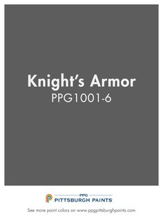 Knight's Armor PPG1001-6 a royally appointed gray for your home from PPG…