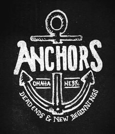 anchors I like that, Dead ends and New beginnings Anchor Monogram, Nautical Anchor, Nautical Sayings, I Refuse To Sink, Hope Anchor, Summer Patterns, Home Wall Decor, New Beginnings, Screen Printing
