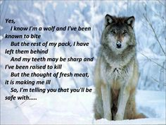 """I know I'm a Wolf"" Lyrics. Very fitting song for him."