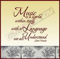 Music...a language we all understand
