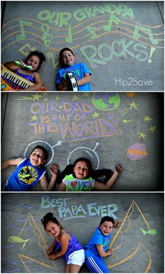 Sidewalk Chalk Photo Ideas by Hip 2 Save and other fabulous FATHER'S DAY DIY GIFT IDEAS
