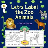 Let's Label the Zoo Animals