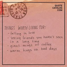 Quote catalog com things worth living for -falling in love seeing The Words, Cool Words, Pretty Words, Beautiful Words, Motivacional Quotes, Space Quotes, Note To Self, Happy Thoughts, Make Me Happy