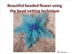 Beautiful beaded flower using the bead netting technique - YouTube