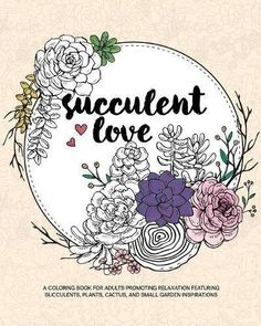 Succulent Love Adult Coloring Books