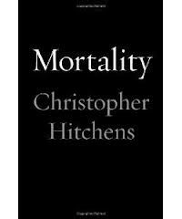 "MORTALITY, by Chris Hutchins - ""For me to remember friendship is to recall those conversations that it seemed a sin to break off: the ones that made the sacrifice of the following day a trivial one."""