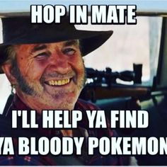 """God I love Aussie  humour, had to share this from @dejana_miric , if you don't know who this is Google the movie """"Wolf Creek"""" Mazjoke#pokemon #funny#joke#humour#lifestyle #blogger#aussiesofinstagram #funny#mademelaugh#instagram #instagood #instagramers"""