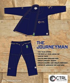 THE JOURNEYMAN BY CTRL INDUSTRIES - INSPIRED BY WORKWEAR AND HARD WORKERS-NAVY BLUE BJJ GI-450 GRAM PEARL WEAVE TOP-RIPSTOP PANTS-QUILTED INNER SHOULDER LINER WITH BREATHABLE MESH-CORDUROY TAPE LINER ACCENTS-BROWN STITCH/LIGHT BROWN EMBROIDERY-QUALITY CONSTRUCTION