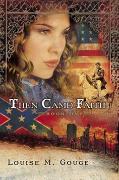 Then Came Faith by Louise M. Gouge (Then Came Series book 1)