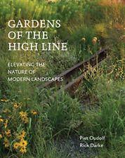 Piet Oudolf-Gardens Of The High Line  (UK IMPORT)  BOOK NEW Contemporary Landscape, Landscape Design, Landscape Architecture, Plant Design, Garden Design, Longwood Gardens, New York, Gardening Books, Gardening Tips