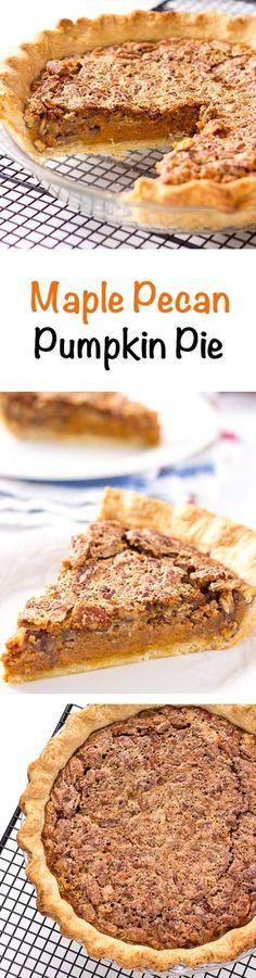 Maple Pecan Pumpkin Pie - layers of pie crust, pumpkin pie, and pecan ...