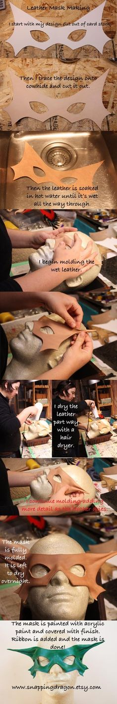 Leather Mask Making Tutorial by ~SnappingDragon on deviantART I've been making masks this way for quite a while now and the results I've had are fantastic.