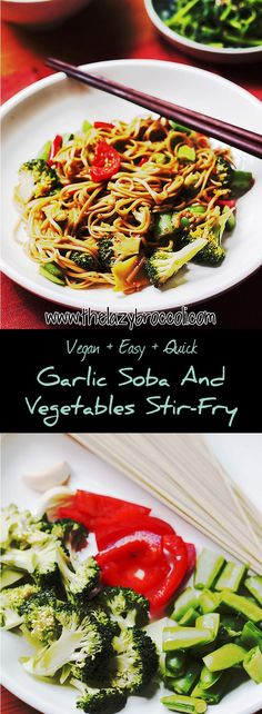 This garlic soba and vegetables stir fry is perfect for a healthy lunch! It's totally vegan, easy, cheap, fast and delicious! Who said being vegan is difficult?
