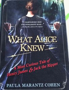 WHAT ALICE KNEW PAULA MARANTZ COHEN HARDCOVER WITH DJ INTACT VERY GOOD CONDITION