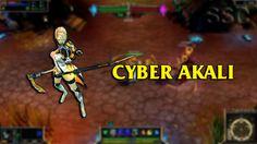 Cyber Akali LoL Custom Skin ShowCase