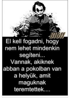 bárcsak nem így lenne Star Quotes, Poem Quotes, Best Quotes, Qoutes, Poems, Life Quotes, Learning Quotes, Lyrics, Joker