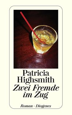 Zwei Fremde im Zug eBook: Patricia Highsmith: Amazon.de: Kindle-Shop