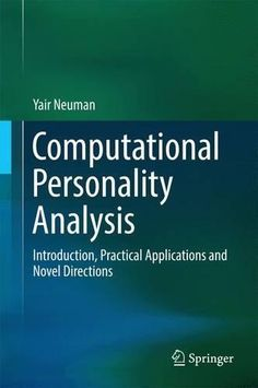 9783319424583: Computational Personality Analysis: Introduction, Practical Applications and Novel Directions (Springerbriefs in Complexity)