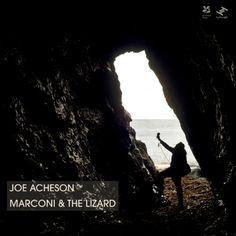 Marconi & The Lizard — Joe Acheson