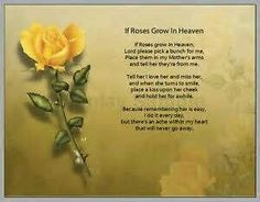 Image detail for -Dear Mom in Heaven Poem Memorial Verse Gift in Loving Memory of Mother . Missing Mom In Heaven, Mom In Heaven Quotes, Mother's Day In Heaven, Mother In Heaven, Heaven Poems, Rose Poems, Happy Birthday In Heaven, Mother Poems, Funeral Poems