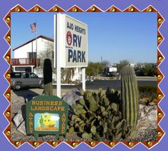 Ajo Heights RV Park Friendly People And Beautiful Landscaping At This Good Sam Tell