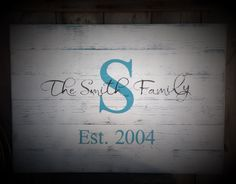 Established Sign, The ___ Family Sign, Rustic Sign, Rustic Decor, Rustic Wedding, Sign with Initial & Date, Measures 30X20, by SimplymadesignsbyB on Etsy
