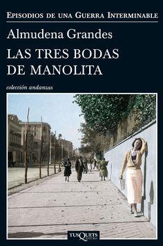 """""""Las tres bodas de Manolita"""" (2014), Almudena Grandes."""