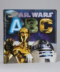 Star Wars ABC Board Book! - almost paid the full price at Target for this, just found it on Zulily for half the price!!