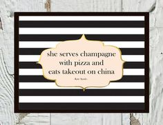 She serves champagne with pizza and eats takeout on china- KATE SPADE :)  by CraftandCandor, $12.00
