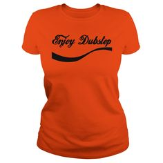 enjoy Dubstep T-Shirt #gift #ideas #Popular #Everything #Videos #Shop #Animals #pets #Architecture #Art #Cars #motorcycles #Celebrities #DIY #crafts #Design #Education #Entertainment #Food #drink #Gardening #Geek #Hair #beauty #Health #fitness #History #Holidays #events #Home decor #Humor #Illustrations #posters #Kids #parenting #Men #Outdoors #Photography #Products #Quotes #Science #nature #Sports #Tattoos #Technology #Travel #Weddings #Women
