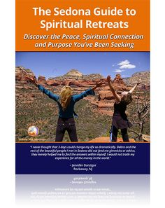 Sedona is home to hundreds of master healers and spiritual teachers. Download your free complimentary, no-obligation Personal Retreat Guide Here.
