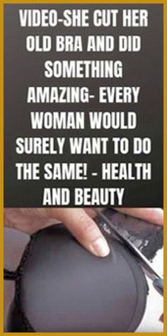 She Cut Her Old Bra and Did Something Amazing - Every Woman Would Surely Want to Do the Same! Holistic Remedies, Holistic Healing, Natural Healing, Health Remedies, Natural Remedies, Health Guru, Gut Health, Health And Nutrition, Medicine Book