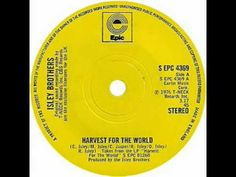 Isley Brothers - Harvest For The World (SINGLE EDIT)