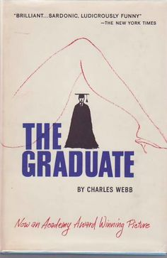 'The Graduate' by Charles Webb.