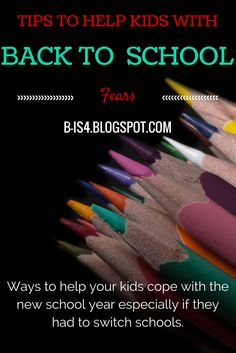 B is 4: Tips to Ease Back to School Fears