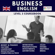 Business English Level 3 Coursebook by TEAM TEFL | TpT Esl Lesson Plans, Teacher Lesson Plans, Esl Lessons, Idioms, Communication Skills, Student Work, Book Design, Vocabulary, Leadership