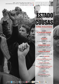 O estado das cousas. Ciclo de cine político para abril e maio de 2018, no salón de actos da Biblioteca pública de ourense