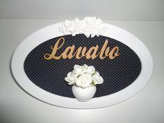 Placa para lavabo, com fundo em tecido e palavra em mdf, pode ser feito na cor desejada ou com palavra banheiro. R$ 59,00